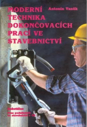 SOBOTÁLES Moderní technika dokončovacích prací ve stavebnictví cena od 134 Kč