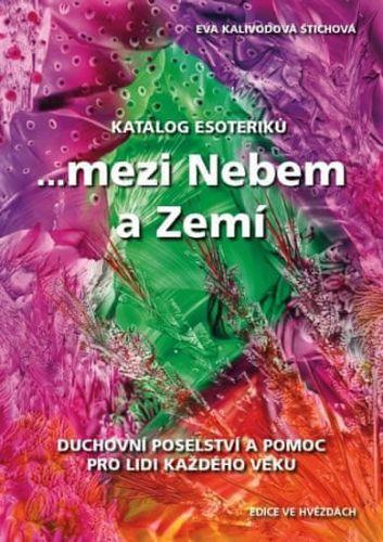 Eva Kalivodová Štichová: Katalog esoteriků cena od 106 Kč