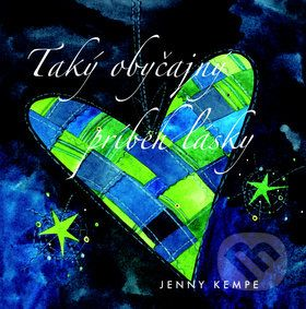 Jenny Kempe: Taký obyčajný príbeh lásky cena od 162 Kč