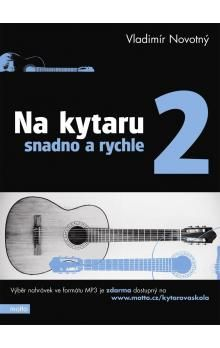 Vladimír Novotný: Na kytaru snadno-2.díl cena od 116 Kč