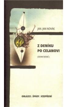 Jan Novák: Z deníku po Celanovi cena od 138 Kč