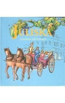 Dagmar Zbytovská, Iva Tůmová: Juliska cena od 151 Kč
