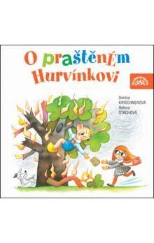 Helena Štáchová, Denisa Kirschnerová: O praštěném Hurvínkovi (CD) cena od 152 Kč