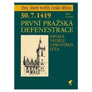 Petr Čornej: První pražská defenestrace cena od 126 Kč