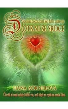 Hana Körnerová: Dotkni se srdce cena od 134 Kč