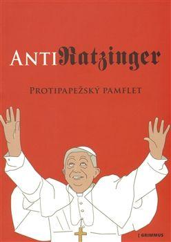 Anonym Anonym: AntiRATZINGER (E-KNIHA) cena od 24 Kč