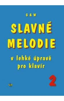 Ullman Jiří: Slavné melodie 2 - v lehké úpravě cena od 157 Kč
