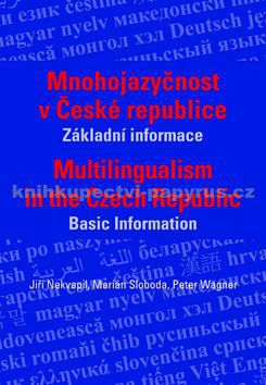 Jiří Nekvapil: Mnohojazyčnost v české republice cena od 59 Kč