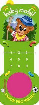 Baby mobil Tábor pro šikuly cena od 66 Kč