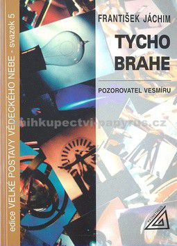 František Jáchim: Tycho Brahe cena od 54 Kč