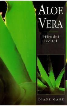 Diane Gage: Aloe Vera - Přírodní léčitel cena od 58 Kč