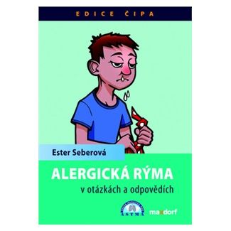 Ester Seberová: Alergická rýma v otázkách a odpovědích cena od 28 Kč
