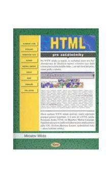 Miroslav Milda: HTML pro začátečníky cena od 77 Kč
