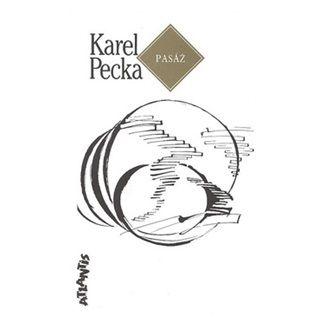 Karel Pecka: Pasáž cena od 65 Kč