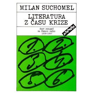 Milan Suchomel: Literatura z času krize cena od 78 Kč
