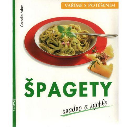 Cornelia Adam: Špagety cena od 49 Kč