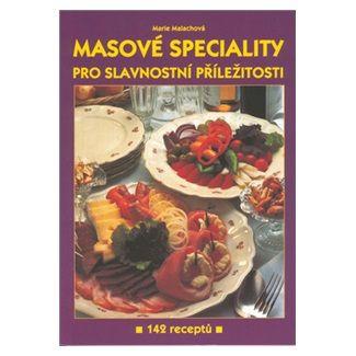 Marie Malachová: Masové speciality cena od 68 Kč