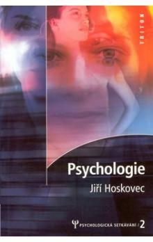 Jiří Hoskovec: Psychologie 2. cena od 67 Kč