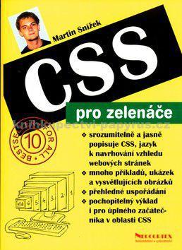 Martin Snížek: CSS pro zelenáče cena od 19 Kč