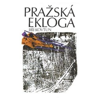 Jiří Kovtun: Pražská ekloga cena od 125 Kč