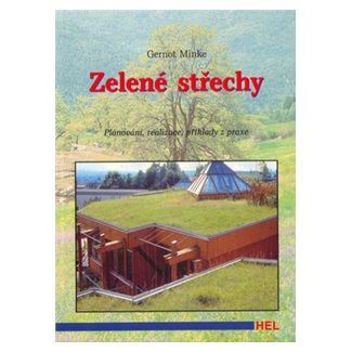Gernot Minke: Zelené střechy cena od 62 Kč