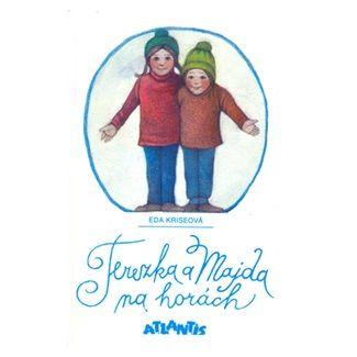 Eda Kriseová, Dagmar Berková: Terezka a Majda na horách cena od 75 Kč