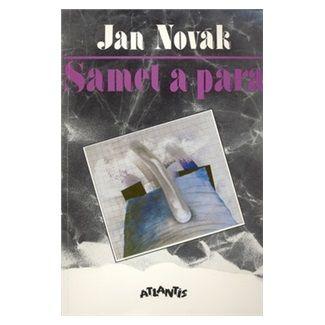 Jan Novák: Samet a pára cena od 98 Kč