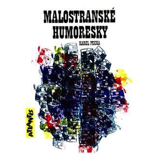 Karel Pecka: Malostranské humoresky cena od 152 Kč