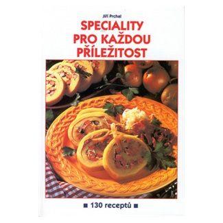 Jiří Prchal: Speciality pro každou příležitost cena od 70 Kč