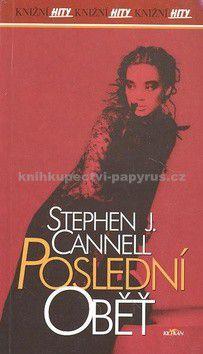 Stephen J. Cannell: Poslední oběť cena od 39 Kč