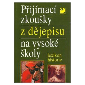 Zdeněk Veselý: Přijímací zkoušky z dějepisu na VŠ cena od 83 Kč