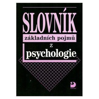 Ilona Gillernová: Slovník základních pojmů z psychologie cena od 71 Kč