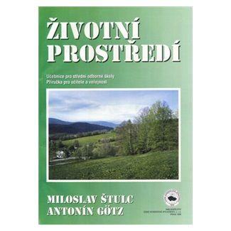 Miloslav Štulc: Životní prostředí cena od 41 Kč