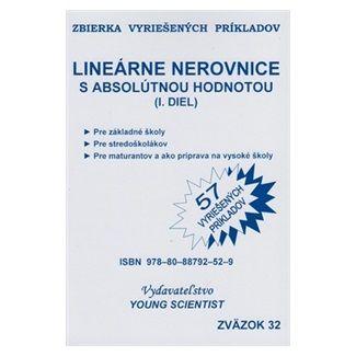 Marián Olejár jr., Iveta Olejárová: Lineárne nerovnice s absolútnou hodnotou cena od 55 Kč