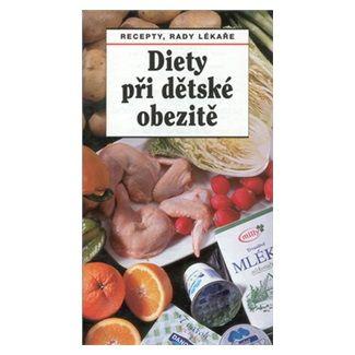 Věra Drozdová, Jaroslav Hejzlar: Diety při dětské obezitě cena od 29 Kč