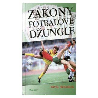 Pavel Skramlík: Zákony fotbalové džungle cena od 57 Kč