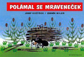 Miler Zdeněk, Kožíšek Josef: Polámal se mraveneček cena od 0 Kč