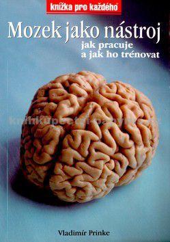 Vladimír Prinke: Mozek jako nástroj cena od 32 Kč