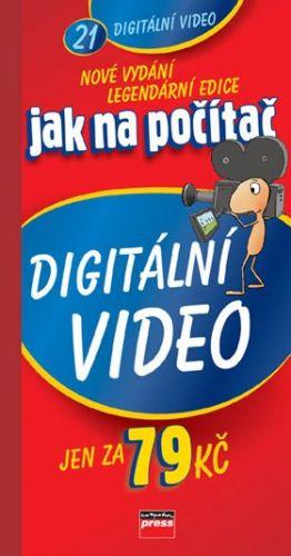 Radek Bábíček, Jakub Dvorský: Jak na počítač Digitální video cena od 53 Kč