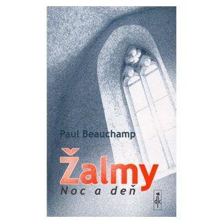 Paul Beauchamp: Žalmy Noc a deň cena od 38 Kč