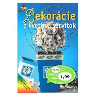 ANAGRAM Dekorácie z kvetín a servítok cena od 42 Kč