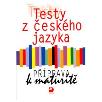 Milena Fucimanová: Testy z českého jazyka - Příprava k maturitě cena od 93 Kč