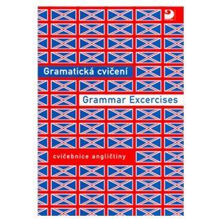 Hrušková Nováková: Gramatická cvičení Grammar Excercises - Cvičebnice angličtiny cena od 79 Kč