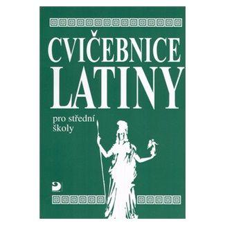 Vlasta Seinerová: Cvičebnice latiny pro SŠ cena od 90 Kč