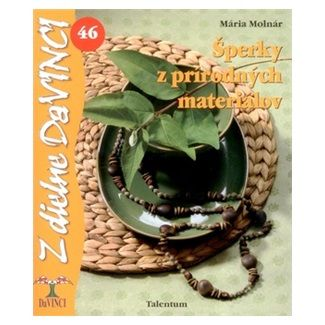 Mária Molnár: Šperky z prírodných materiálov cena od 53 Kč