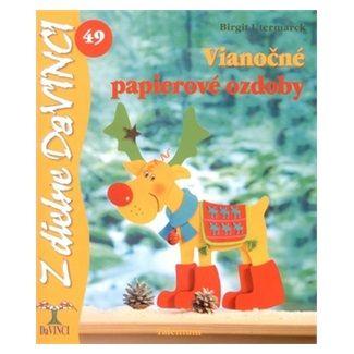 Birgit Utermarck: Vianočné papierové ozdoby cena od 62 Kč