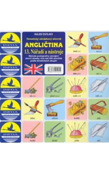 Antonín Šplíchal: Najdi dvojici - Angličtina - 13. Nářadí a nástroje cena od 29 Kč
