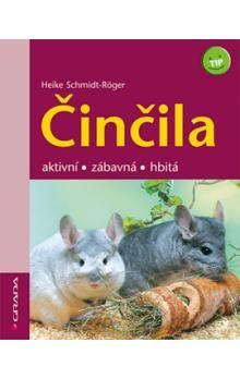Heike Schmidt-Röger: Činčila - aktivní,zábavná,hbitá cena od 52 Kč