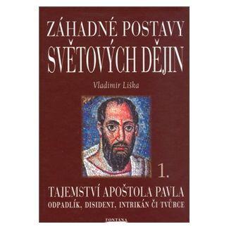 Vladimír Liška: Záhadné postavy světových dějin cena od 68 Kč