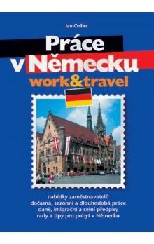 Ian Collier: Práce v Německu cena od 92 Kč